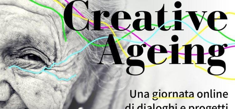 Creative Ageing, una giornata online di dialoghi e progetti su cultura e terza età